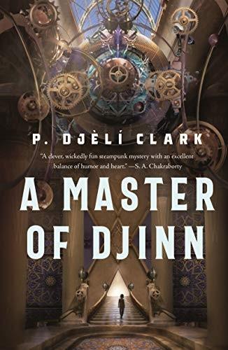 A Master of Djinn (hardcover, 2021, Tordotcom)