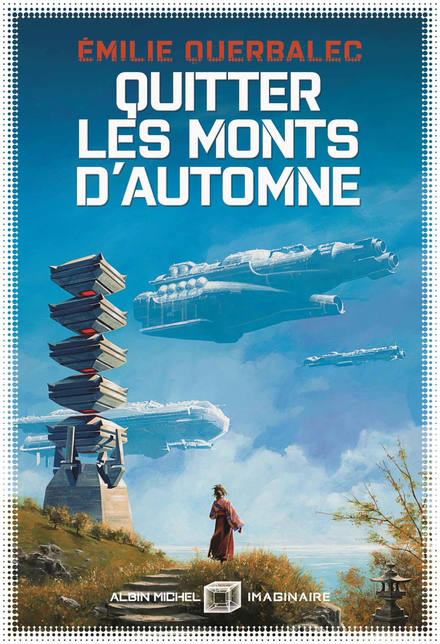 Quitter les monts d'automne (paperback, Français language, 2020, ALBIN MICHEL)