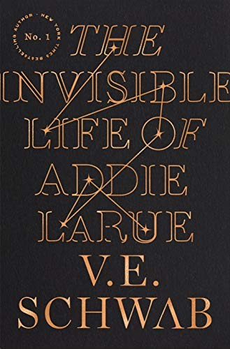 The Invisible Life of Addie LaRue (Hardcover, 2020, Tor Books)