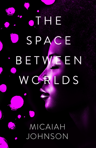 The Space Between Worlds (ebook, 2020, Hodder & Stoughton)