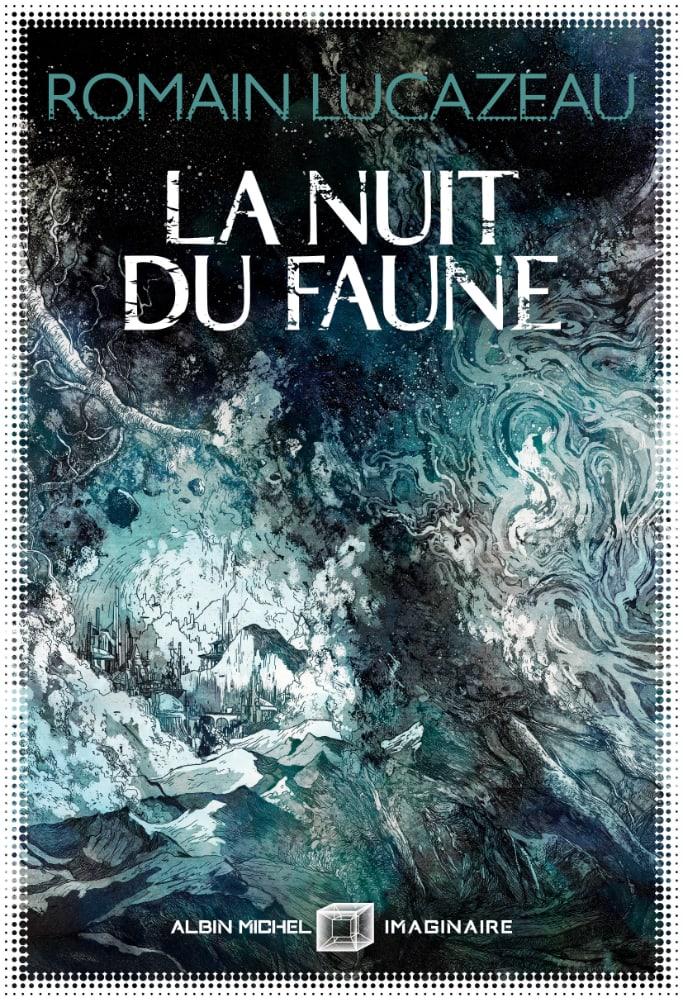 La nuit du faune (Français language, Albin Michel)